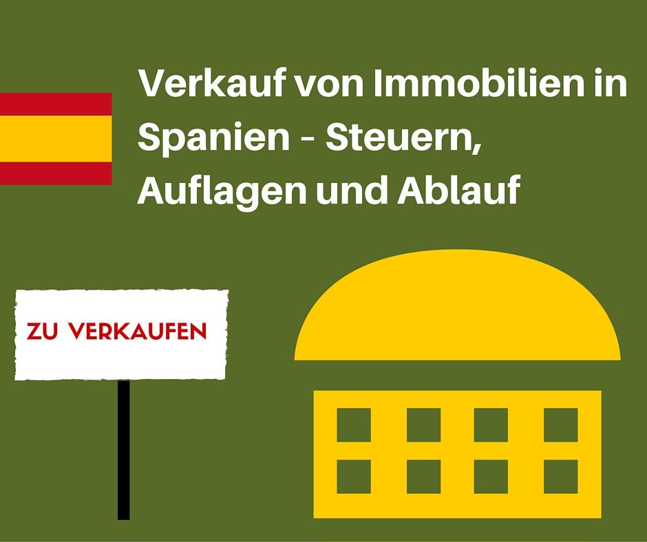 Verkauf Von Immobilien In Spanien Steuern Auflagen Und Ablauf