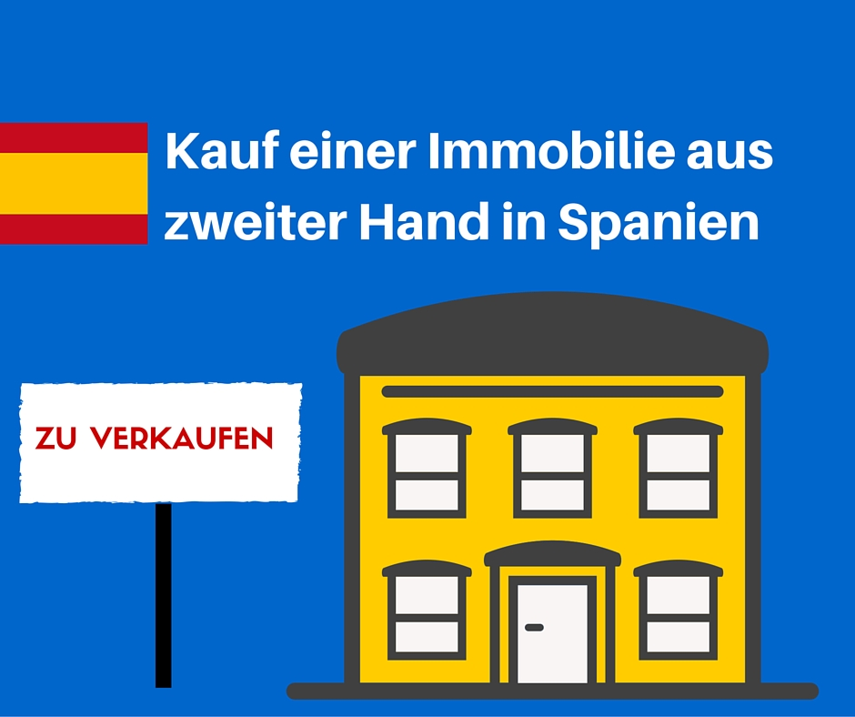 kauf einer immobilie aus zweiter hand in spanien deutschsprachiger rechtsanw lte advokaten. Black Bedroom Furniture Sets. Home Design Ideas